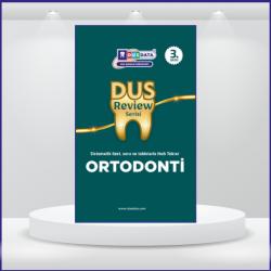 DUS Review Ortodonti 3. Baskı