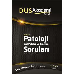 DUS Akademi Soru ( 2.Baskı ) PATOLOJİ