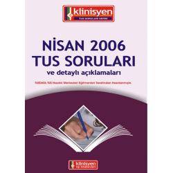 Nisan 2006 Açıklamalı Tus Soruları
