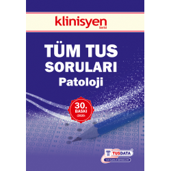 TÜM TUS SORULARI - PATOLOJİ ( 30.BASKI )